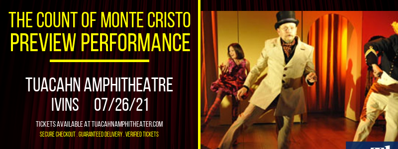 The Count of Monte Cristo - Preview Performance at Tuacahn Amphitheatre